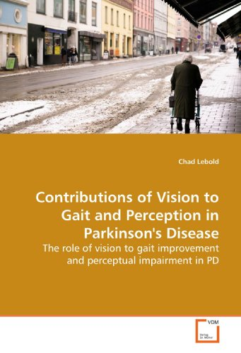 Contributions of Vision to Gait and Perception in Parkinson's Disease: The role of vision to gait improvement and perceptual impairment in PD