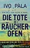 Ein Fall für Fuchs & Haas: Die Tote im Räucherofen [Küsten-Krimi]