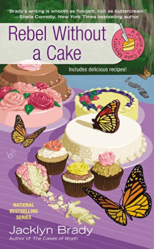 Rebel Without a Cake (Piece of Cake Mysteries) by Jacklyn Brady (2-Sep-2014) Mass Market Paperback