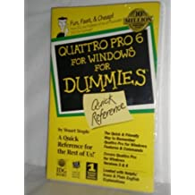 Quattro Pro 6 for Windows for Dummies: Quick Reference by Stuart J. Stuple (1994-11-02)