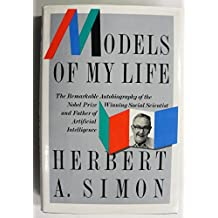 Models of My Life (Sloan Foundation science series)