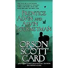 Prentice Alvin and Alvin Journeyman