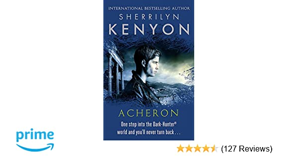 Acheron The Dark Hunter World Amazon Co Uk Sherrilyn Kenyon