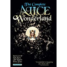 Complete Alice In Wonderland by John Reppion (2010-08-05)