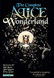 Complete Alice In Wonderland by John Reppion (2010-08-05)