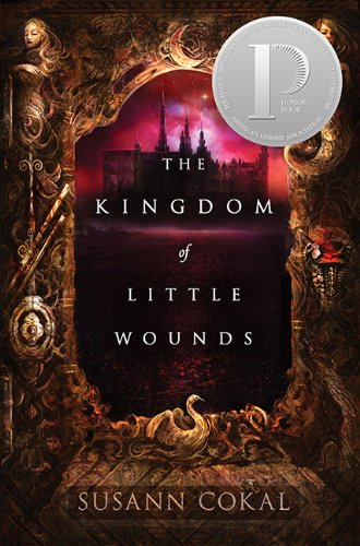 The Kingdom of Little Wounds (English Edition) por Susann Cokal