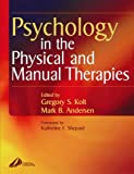 Psychology in the Physical and Manual Therapies, 1e - Best Reviews Guide