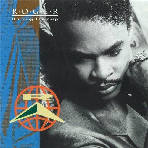 Bridging the Gap by Roger (1991-10-29) (Bridging 10 Gap The)