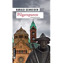 Pilgerspuren: Palzkis siebter Fall (Kriminalromane im GMEINER-Verlag)