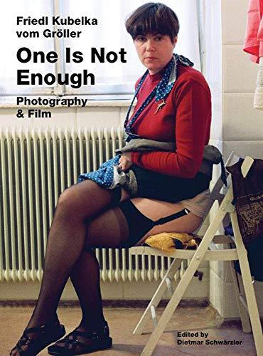 Friedl Kubelka vom Groeller: One Is Not Enough. Photography and Film por Madeleine Bernstorff