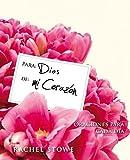 Para Dios De Mi Corazon / To God; From a Woman's Heat