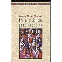 Por un socialismo participativo (Ensayo/Pensamiento)