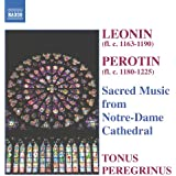 Leonin; Perotin - Sacred Music from Notre-Dame Cathedral