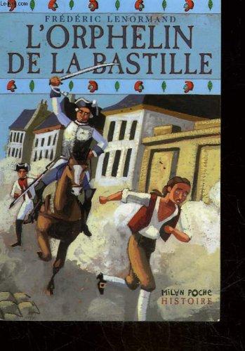 L'Orphelin de la Bastille (1) : L'Orphelin de la Bastille