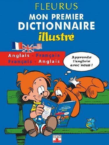 Boule et Bill : Mon premier dictionnaire illustré anglais-français et français-anglais