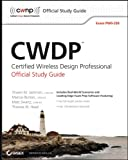 CWDP Certified Wireless Design Professional Official Study Guide: Exam PW0-250 (English Edition)