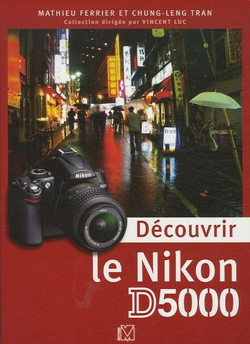 Dcouvrir le Nikon D5000