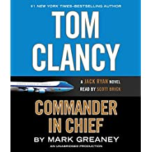 Tom Clancy Commander in Chief (A Jack Ryan Novel, Band 16)
