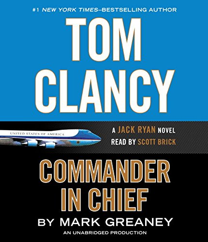 Download Tom Clancy Commander In Chief A Jack Ryan Novel Pdf