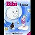 Bibì e la Luna: Favola per bambine da 1 a 5 anni (Bibì e il Merlo Mario Vol. 3)
