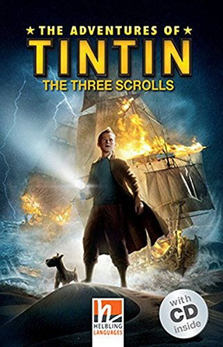The Adventures of Tintin - The Three Scrolls, mit 1 Audio-CD: Helbling Readers Movies / Level 2 (A1/A2) (Helbling Readers Fiction) -