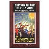 Britain in the Depression: Society and Politics 1929-39