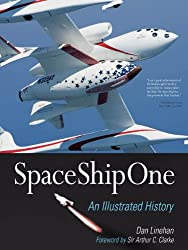 SpaceShipOne: An Illustrated History
