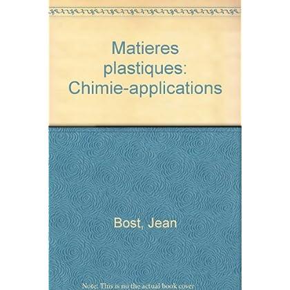 Matières plastiques : Chimie, applications