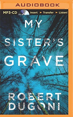 My Sister's Grave (The Tracy Crosswhite Series) by Robert Dugoni (2014-11-01)