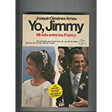 Yo, Jimmy. Mi vida entre los Franco