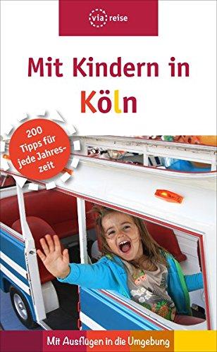 Fein Köln (Mit Kindern in Köln)