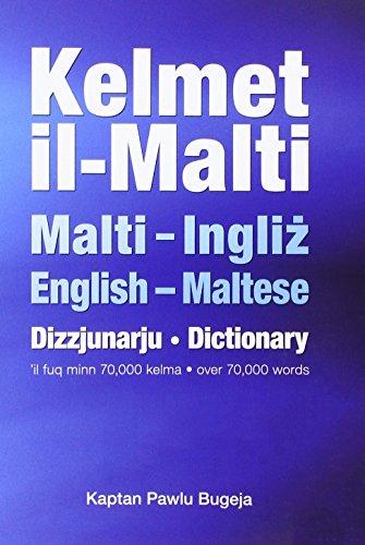 Kelmet Il-Malti: Maltese-English & English-Maltese Dictionary por Paul Bugeja