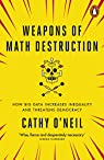 Weapons of Math Destruction par O'Neil