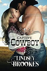 Captive Cowboy (Captured Hearts Series) (Volume 2) by Lindsey Brookes (2015-09-25)