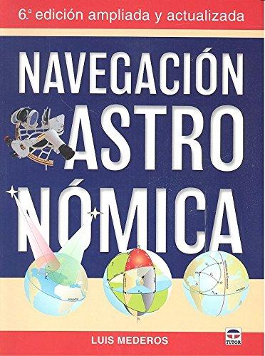 Navegación Astronómica por Luis Mederos