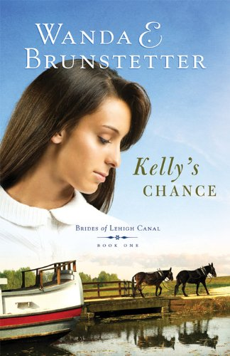 Kelly S Chance Brides Of Lehigh Canal Book 1