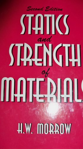 Statics and Strengths of Materials