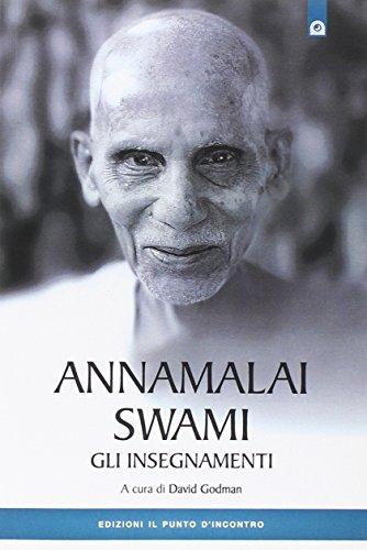 Annamalai Swami. Gli insegnamenti por D. Godman