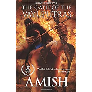 The Oath of the Vayuputras (Shiva Trilogy): 3