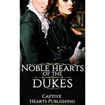 ROMANCE: HISTORICAL ROMANCE: Noble Heart's of The Duke (British Duke Regency Romance) (Victorian Aristocrat Historical Romance) (English Edition)