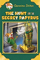 The Hunt for the Secret Papyrus (Geronimo Stilton)