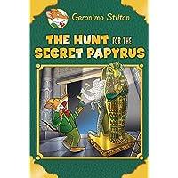 The Hunt for the Secret Papyrus (Geronimo Stilton)
