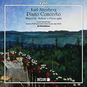 Kurt Atterberg: Piano Concerto