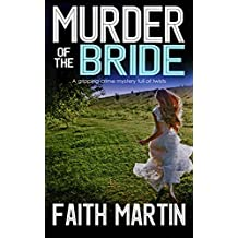 MURDER OF THE BRIDE a gripping crime mystery full of twists (English Edition)