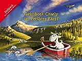 Geissbock Charly im Freiberg Kärpf (Baeschlin Duftbilderbuch / Geissbock, Band 5)