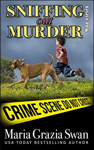Sniffing Out Murder (Minas Adventures Book 7) (English Edition ...