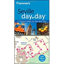 Frommer's Seville Day by Day (Frommer′s Day by Day – Pocket)