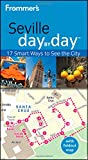Frommer's Seville Day by Day (Frommer′s Day by Day - Pocket)