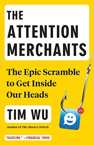 The Attention Merchants por Wu Tim