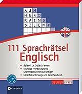 111 Sprachrätsel Englisch: Niveau A2 und B1 (111 Mal Wissen)